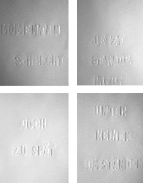 """""""heute eher nicht"""", Reihe von 33 A4 Blättern, 2007"""